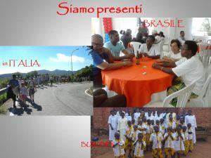 5. Siamo presenti in Italia...